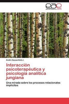 Interaccion Psicoterapeutica y Psicologia Analitica Jungiana