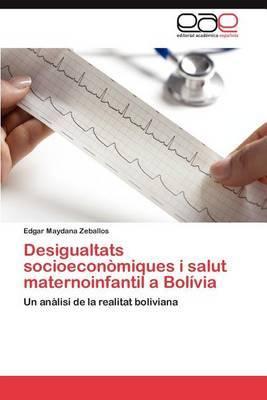 Desigualtats Socioeconomiques I Salut Maternoinfantil a Bolivia