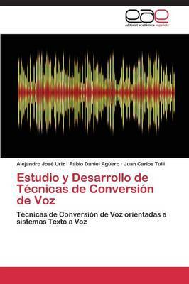 Estudio y Desarrollo de Tecnicas de Conversion de Voz