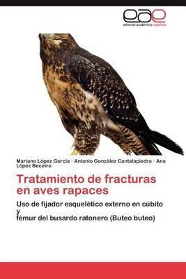 Tratamiento de Fracturas En Aves Rapaces