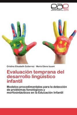 Evaluacion Temprana del Desarrollo Linguistico Infantil