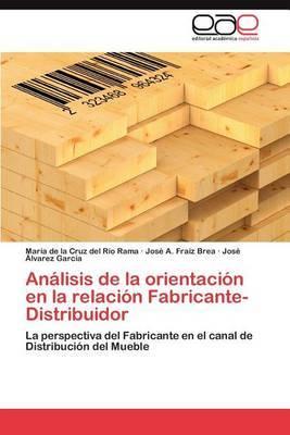 Analisis de La Orientacion En La Relacion Fabricante-Distribuidor