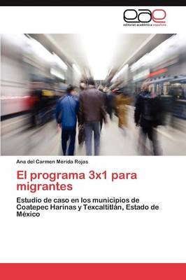 El Programa 3x1 Para Migrantes