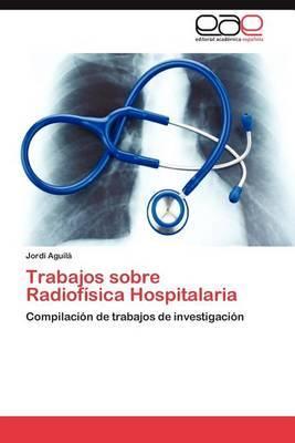 Trabajos Sobre Radiofisica Hospitalaria