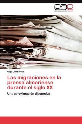Las Migraciones En La Prensa Almeriense Durante El Siglo XX