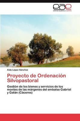 Proyecto de Ordenacion Silvopastoral