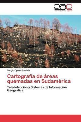 Cartografia de Areas Quemadas En Sudamerica