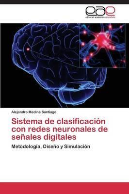 Sistema de Clasificacion Con Redes Neuronales de Senales Digitales
