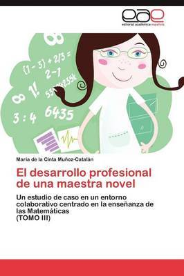 El Desarrollo Profesional de Una Maestra Novel