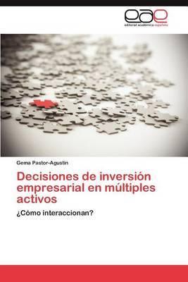 Decisiones de Inversion Empresarial En Multiples Activos