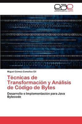 Tecnicas de Transformacion y Analisis de Codigo de Bytes