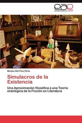 Simulacros de La Existencia
