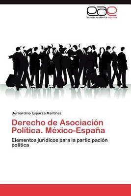 Derecho de Asociacion Politica. Mexico-Espana