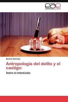 Antropologia del Delito y El Castigo