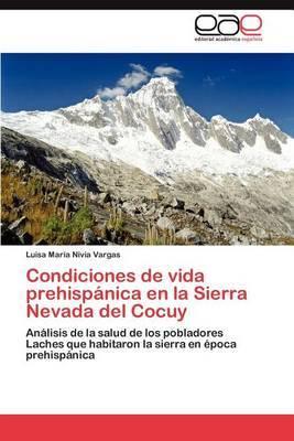 Condiciones de Vida Prehispanica En La Sierra Nevada del Cocuy