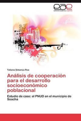 Analisis de Cooperacion Para El Desarrollo Socioeconomico Poblacional