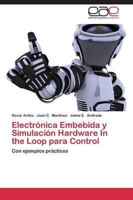 Electronica Embebida y Simulacion Hardware in the Loop Para Control