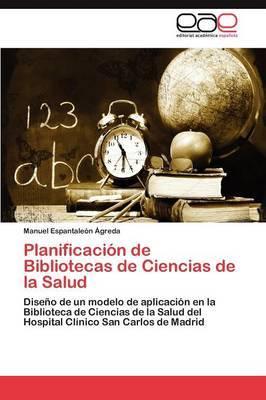 Planificacion de Bibliotecas de Ciencias de la Salud