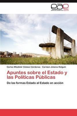 Apuntes Sobre El Estado y Las Politicas Publicas