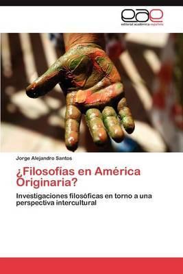 Filosofias En America Originaria?