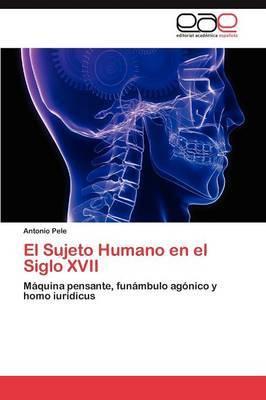 El Sujeto Humano En El Siglo XVII