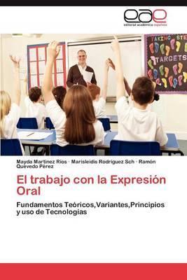 El Trabajo Con La Expresion Oral