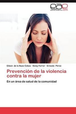 Prevencion de La Violencia Contra La Mujer