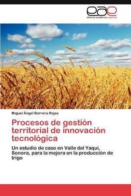 Procesos de Gestion Territorial de Innovacion Tecnologica