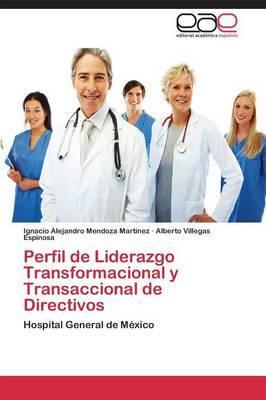 Perfil de Liderazgo Transformacional y Transaccional de Directivos