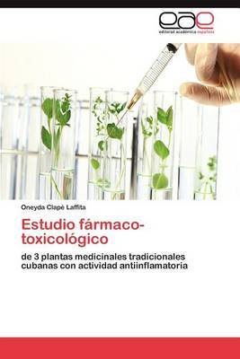 Estudio Farmaco-Toxicologico