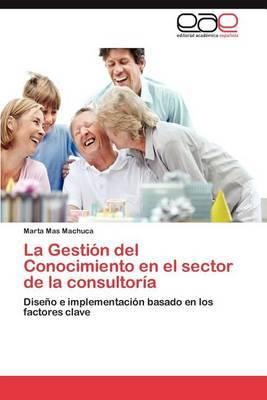 La Gestion del Conocimiento En El Sector de La Consultoria