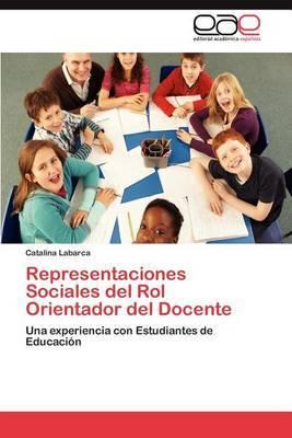 Representaciones Sociales del Rol Orientador del Docente