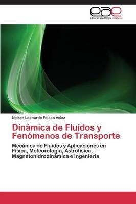 Dinamica de Fluidos y Fenomenos de Transporte