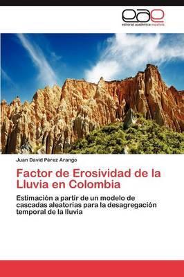 Factor de Erosividad de La Lluvia En Colombia