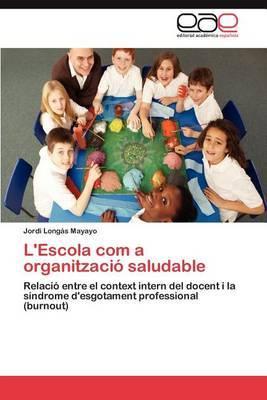 L'Escola Com a Organitzacio Saludable