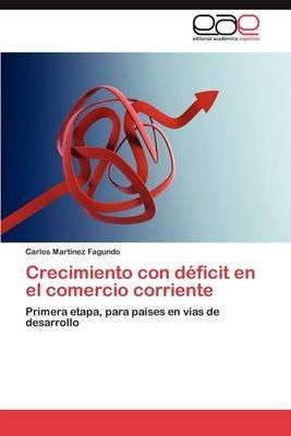 Crecimiento Con Deficit En El Comercio Corriente