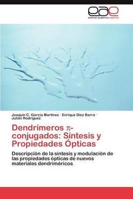 Dendrimeros -Conjugados: Sintesis y Propiedades Opticas