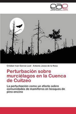 Perturbacion Sobre Murcielagos En La Cuenca de Cuitzeo