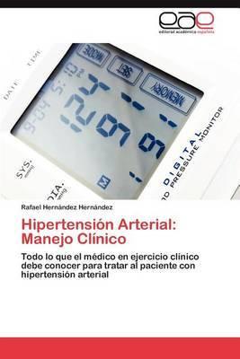 Hipertension Arterial: Manejo Clinico