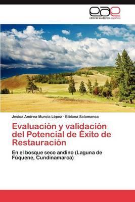 Evaluacion y Validacion del Potencial de Exito de Restauracion
