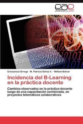 Incidencia del B-Learning En La Practica Docente