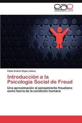 Introduccion a la Psicologia Social de Freud