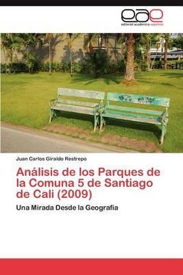 Analisis de Los Parques de La Comuna 5 de Santiago de Cali (2009)