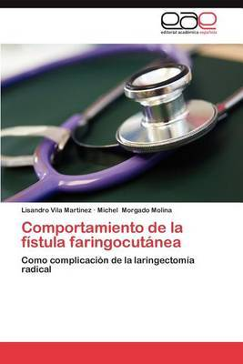 Comportamiento de La Fistula Faringocutanea