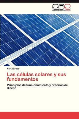 Las Celulas Solares y Sus Fundamentos