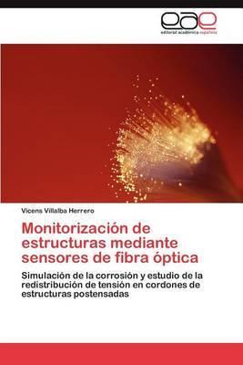 Monitorizacion de Estructuras Mediante Sensores de Fibra Optica