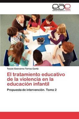 El Tratamiento Educativo de La Violencia En La Educacion Infantil