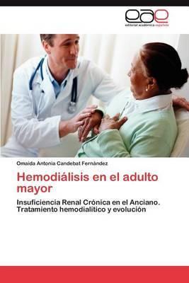 Hemodialisis En El Adulto Mayor