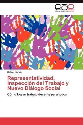 Representatividad, Inspeccion del Trabajo y Nuevo Dialogo Social