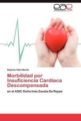 Morbilidad Por Insuficiencia Cardiaca Descompensada